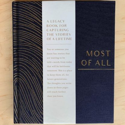 Most of All Legacy Book